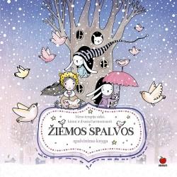 ŽIEMOS SPALVOS: tegul žiemos spalvos suteikia jūsų gyvenimui vidinės ramybės ir harmonijos